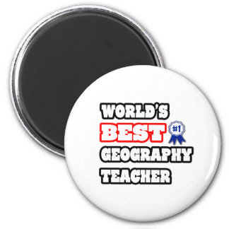 World's Best Geography Teacher Fridge Magnets