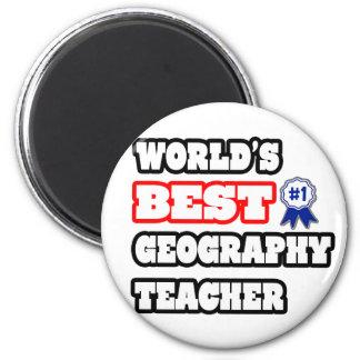 World's Best Geography Teacher Fridge Magnet
