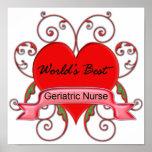 World's Best Geriatric Nurse Poster