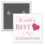 World's Best Godmother (Heart) Pins