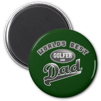 World's Best Golfer & Dad Magnet
