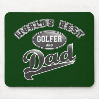 World's Best Golfer & Dad Mouse Pad