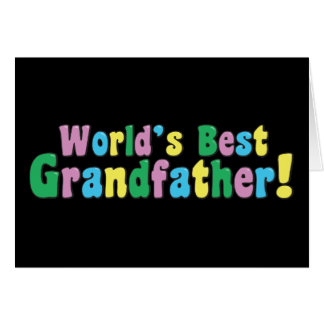 World's Best Grandfather Card