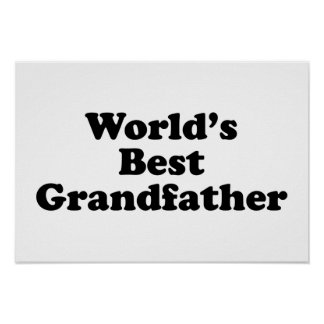 World's Best Grandfather Poster