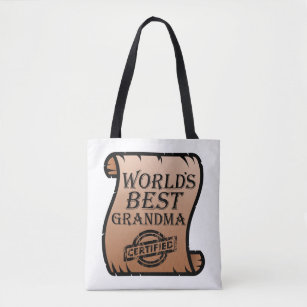 World S Best Grandma Certified Certificate Funny Tote Bag