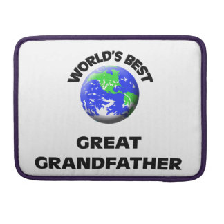 World's Best Great Grandfather Sleeves For MacBook Pro
