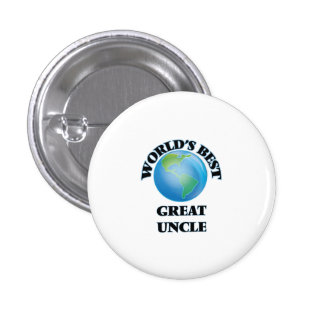 World's Best Great Uncle Pinback Button