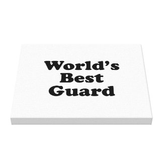 World's Best Guard Gallery Wrap Canvas