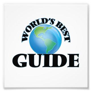 World's Best Guide Art Photo