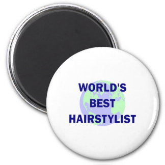 World's Best Hair Stylist 2 Inch Round Magnet