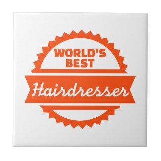 World's best Hairdresser Small Square Tile