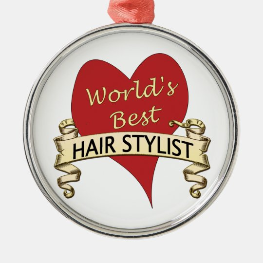 World's Best Hairstylist Metal Ornament