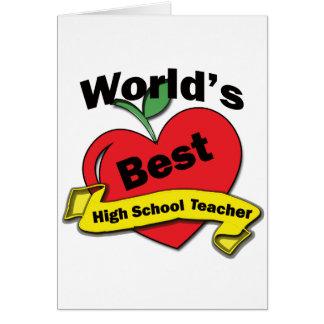 World's Best High School Teacher Greeting Card
