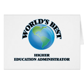 World's Best Higher Education Administrator Card