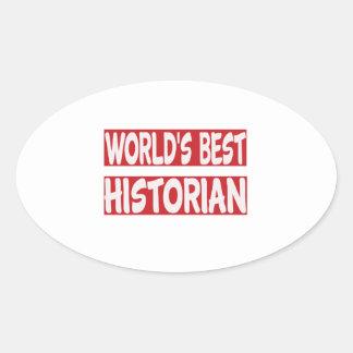 World's Best Historian. Oval Sticker