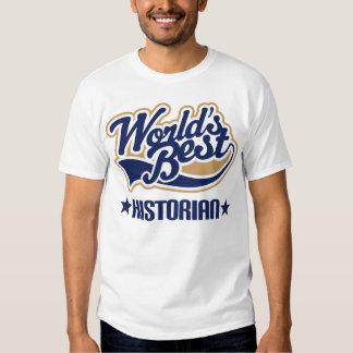 Worlds Best Historian T Shirt