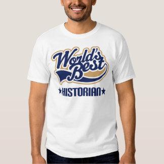 Worlds Best Historian Tee Shirt