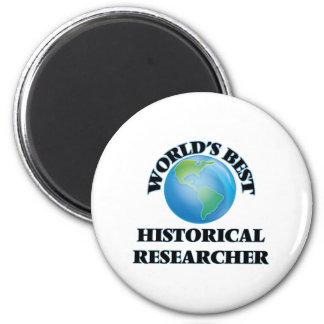 World's Best Historical Researcher 2 Inch Round Magnet