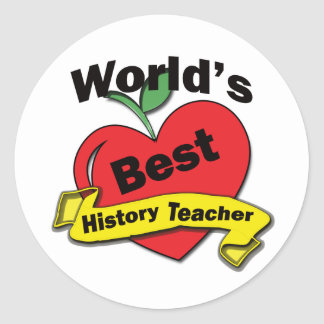 World's Best History Teacher Classic Round Sticker