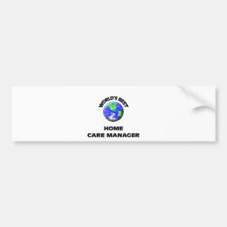World's Best Home Care Manager Car Bumper Sticker