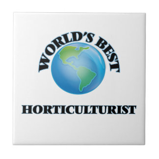 World's Best Horticulturist Small Square Tile