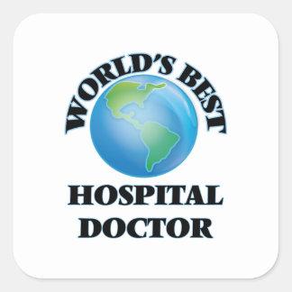 World's Best Hospital Doctor Square Sticker