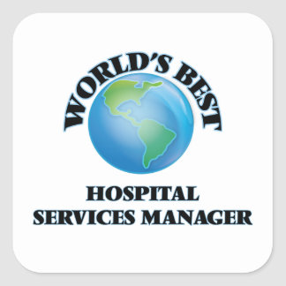 World's Best Hospital Services Manager Square Sticker