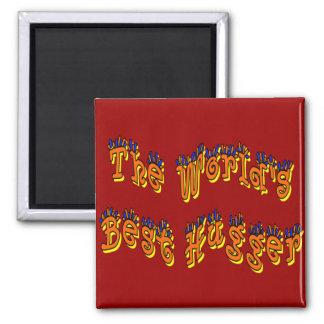 World's Best Hugger Magnet