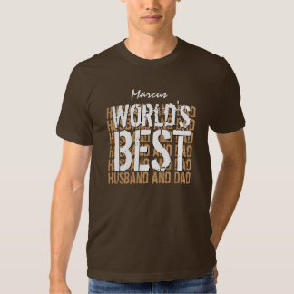World's Best Husband and Dad Custom Name V04 T-shirt