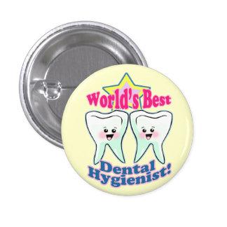 Worlds Best Hygienist Pinback Button