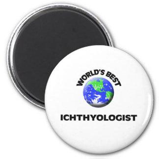 World's Best Ichthyologist Fridge Magnets