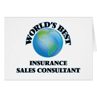 World's Best Insurance Sales Consultant Greeting Cards