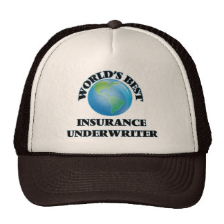 World's Best Insurance Underwriter Trucker Hat