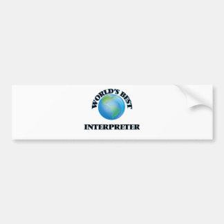 World's Best Interpreter Car Bumper Sticker
