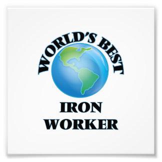 World's Best Iron Worker Photo Print