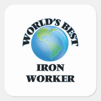 World's Best Iron Worker Square Sticker