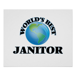 World's Best Janitor Poster