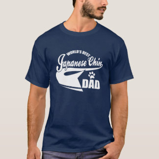 World's Best Japanese Chin Dad T-Shirt