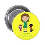 World's Best Kindergarten Teacher Cute Cartoon Pinback Button