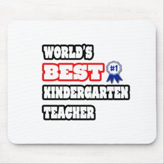 World's Best Kindergarten Teacher Mouse Pads