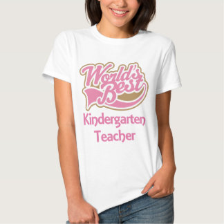 Worlds Best Kindergarten Teacher Tee Shirts