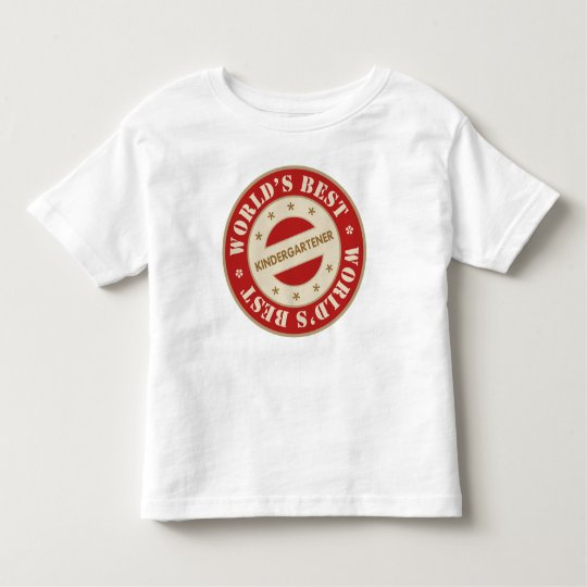 Worlds Best Kindergartener Toddler T-shirt