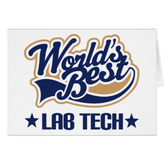 Worlds Best Lab Tech Greeting Cards