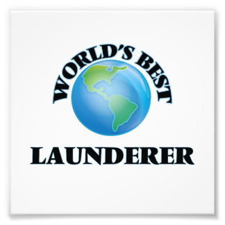 World's Best Launderer Photographic Print