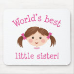 Worlds best little sister - brown hair mouse pads