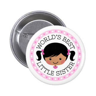 Worlds best little sister cartoon with black hair pinback button