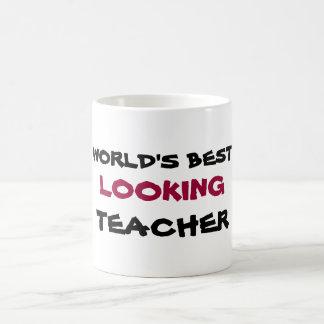 WORLD'S BEST, LOOKING, TEACHER coffee cup Basic White Mug