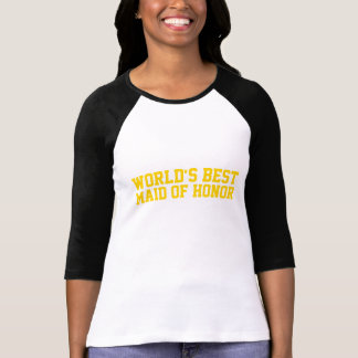 World's Best Maid of Honor Gold T-Shirt