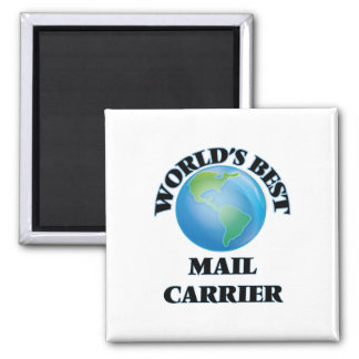 World's Best Mail Carrier 2 Inch Square Magnet