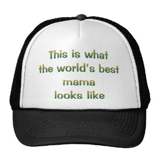 World's Best Mama Looks Like Hat